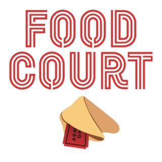 Food Court Movie Podcast