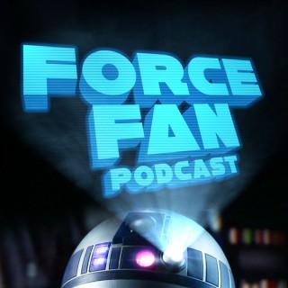 Force Fan Podcast