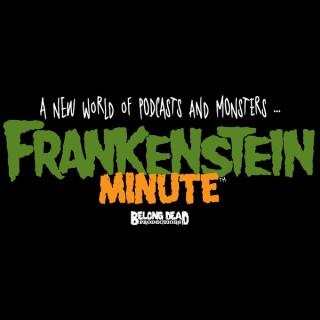 Frankenstein Minute
