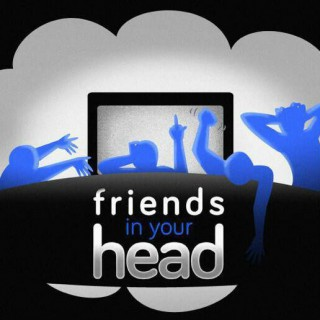 Friends In Your Head