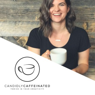 Candidly Caffeinated by Hannah Moyer