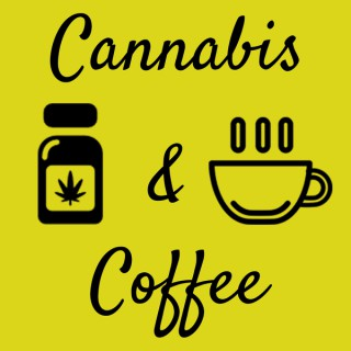 Cannabis & Coffee Podcast - Budtenders Life