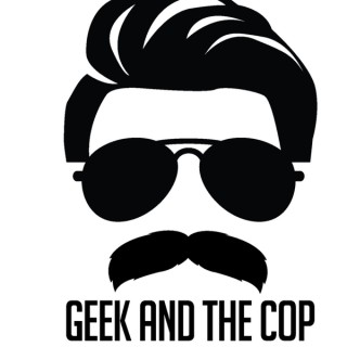 Geek and the Cop