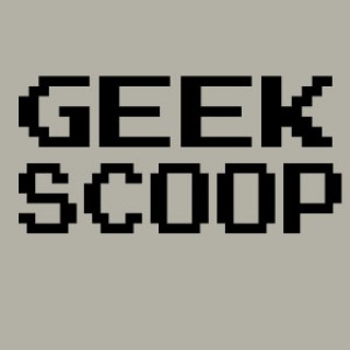 Geek Scoop