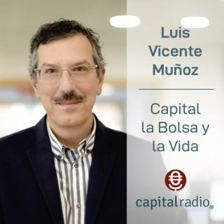 Capital, la Bolsa y la Vida