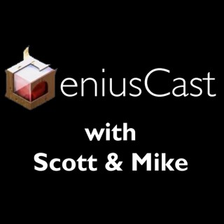 GeniusCast with Scott and Mike