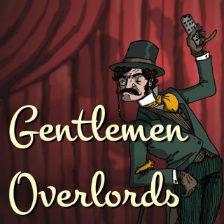 Gentlemen Overlords