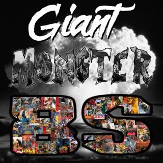 Giant Monster BS