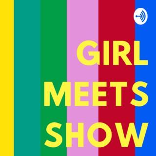 Girl Meets Show