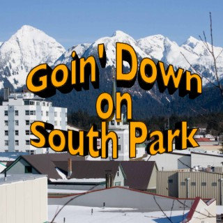 Goin' Down On South Park