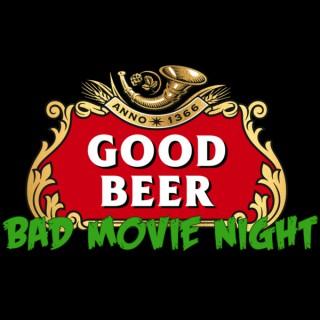 Good Beer Bad Movie Night