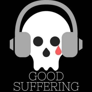 Good Suffering: A Horror Podcast