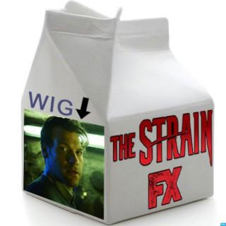 Got Your Milk: FX's The Strain