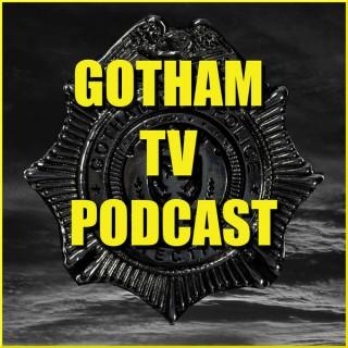Gotham TV Podcast - The longest running podcast about Gotham on Fox
