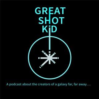Great Shot, Kid!