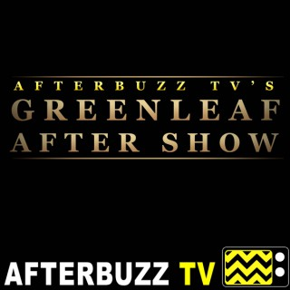 Greenleaf Reviews and After Show - AfterBuzz TV