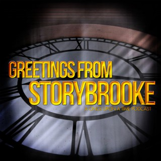 Greetings from Storybrooke – A Once Upon A Time Podcast