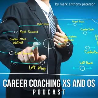Career Coaching Xs and Os