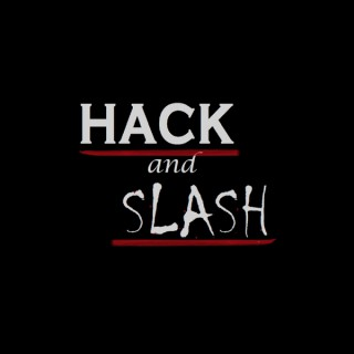 Hack and Slash: A Horror Podcast