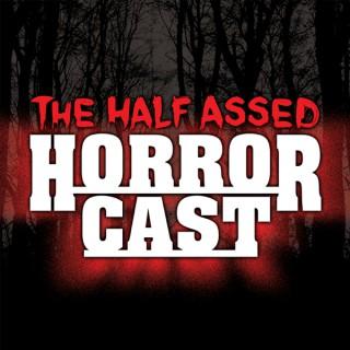 Half Assed Horror Cast