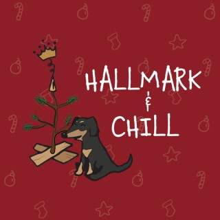 Hallmark & Chill