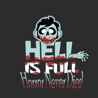 Hell is Full: Horror Never Dies