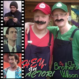 Hey, an Actor!