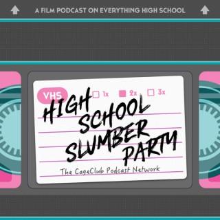 High School Slumber Party
