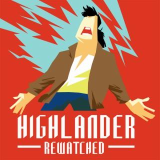 Highlander Rewatched