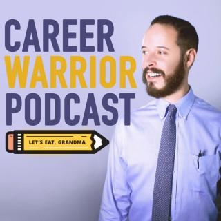 Career Warrior Podcast