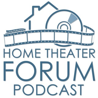 Home Theater Forum Podcast