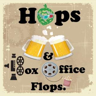 Hops and Box Office Flops