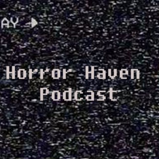 Horror Haven Podcast