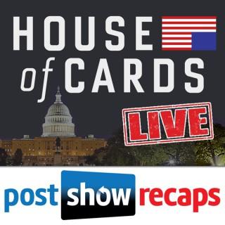 House of Cards LIVE: Post Show Recap of the Netflix Original Series
