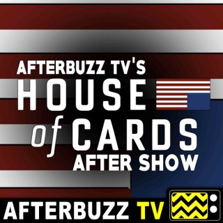 House of Cards Reviews and After Show - AfterBuzz TV