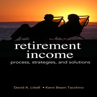 HS 353 Video: Retirement Income Process, Strategies and Solutions