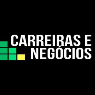 CARREIRAS E NEGÓCIOS