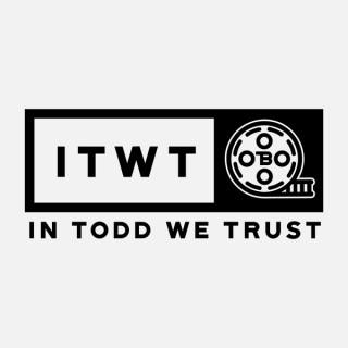In Todd We Trust