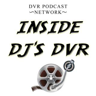 Inside DJs DVR