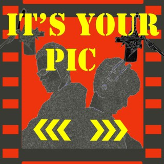It's Your Pic