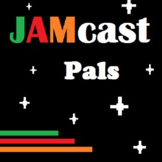 JAMcast Pals Podcast