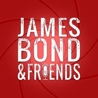 James Bond & Friends