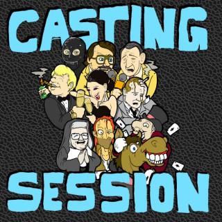 Casting Session