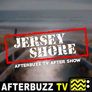 Jersey Shore Reviews and After Show - AfterBuzz TV