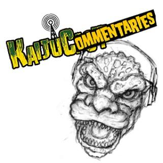 Kaijucast Commentaries