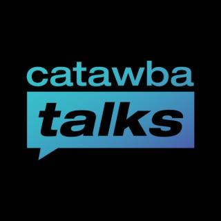 Catawba Talks