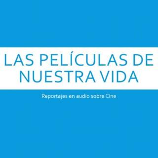 Las películas de nuestra vida (Julián Juan Lacasa)