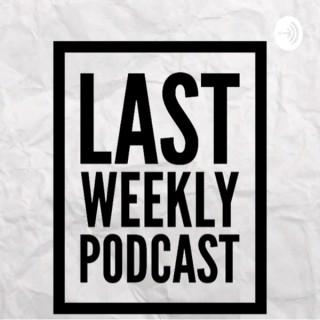 LAST Weekly