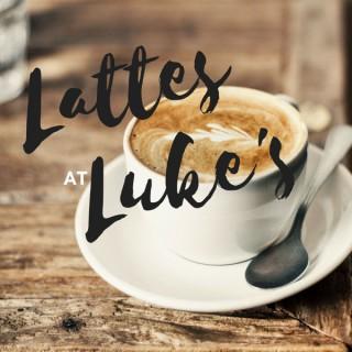 Lattes at Luke's