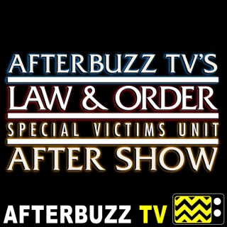 Law & Order: SVU Reviews and After Show - AfterBuzz TV
